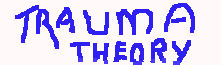 Trauma Theory